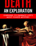 Death An Exploration