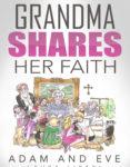 Grandma Shares Her Faith Book 1