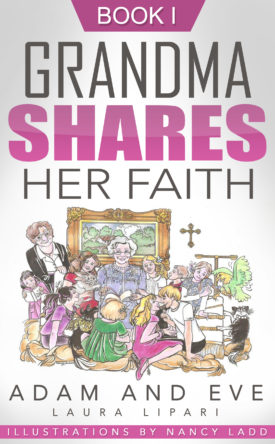 Grandma Shares Her Faith Book 1